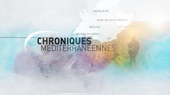 Chroniques Méditerranéennes - Provence-Alpes
