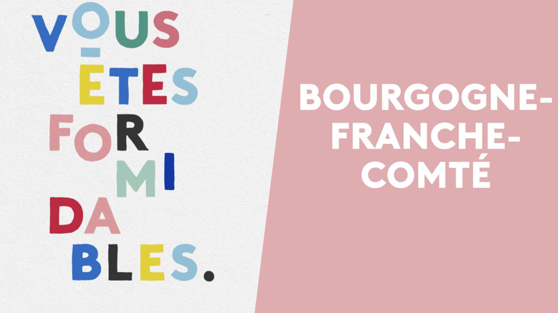 Vous êtes formidables - Bourgogne-Franche-Comté