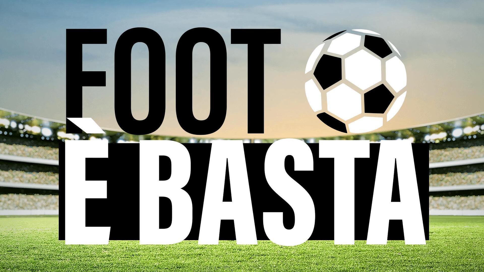 Foot è Basta