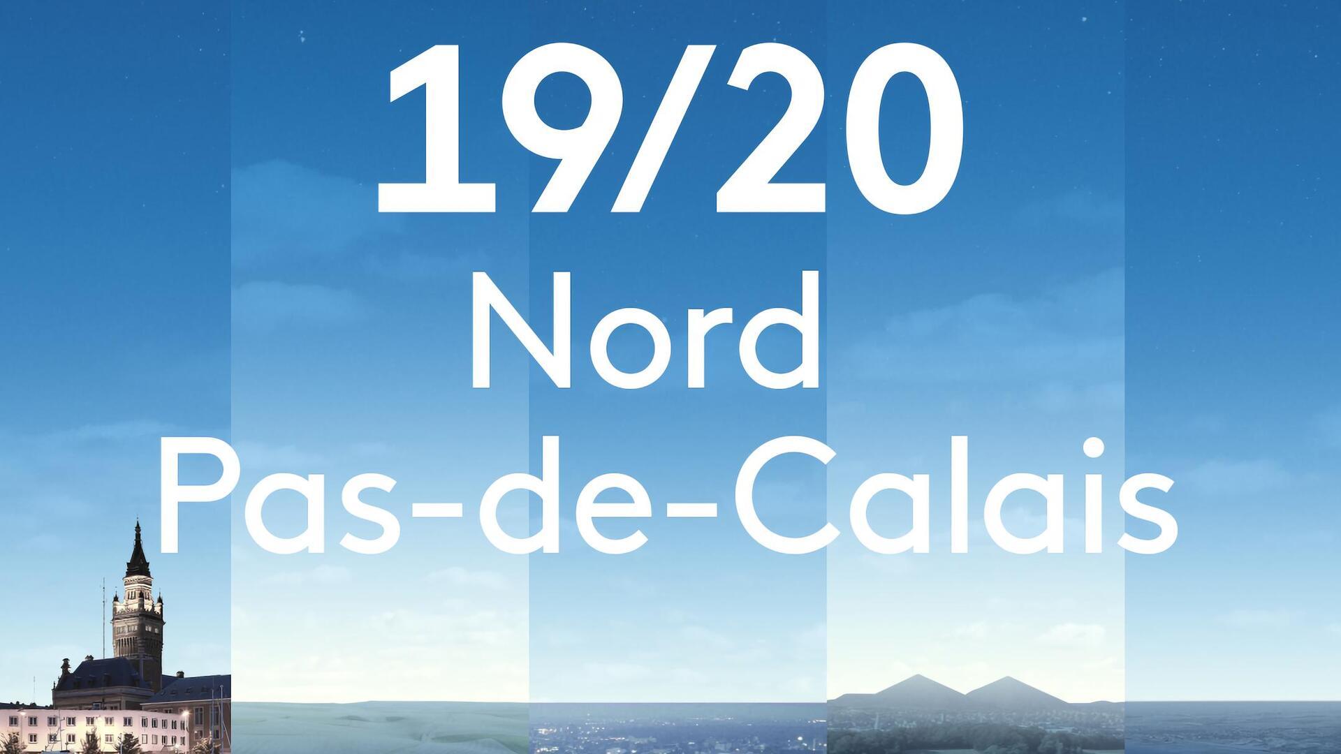 19/20 Nord Pas-de-Calais