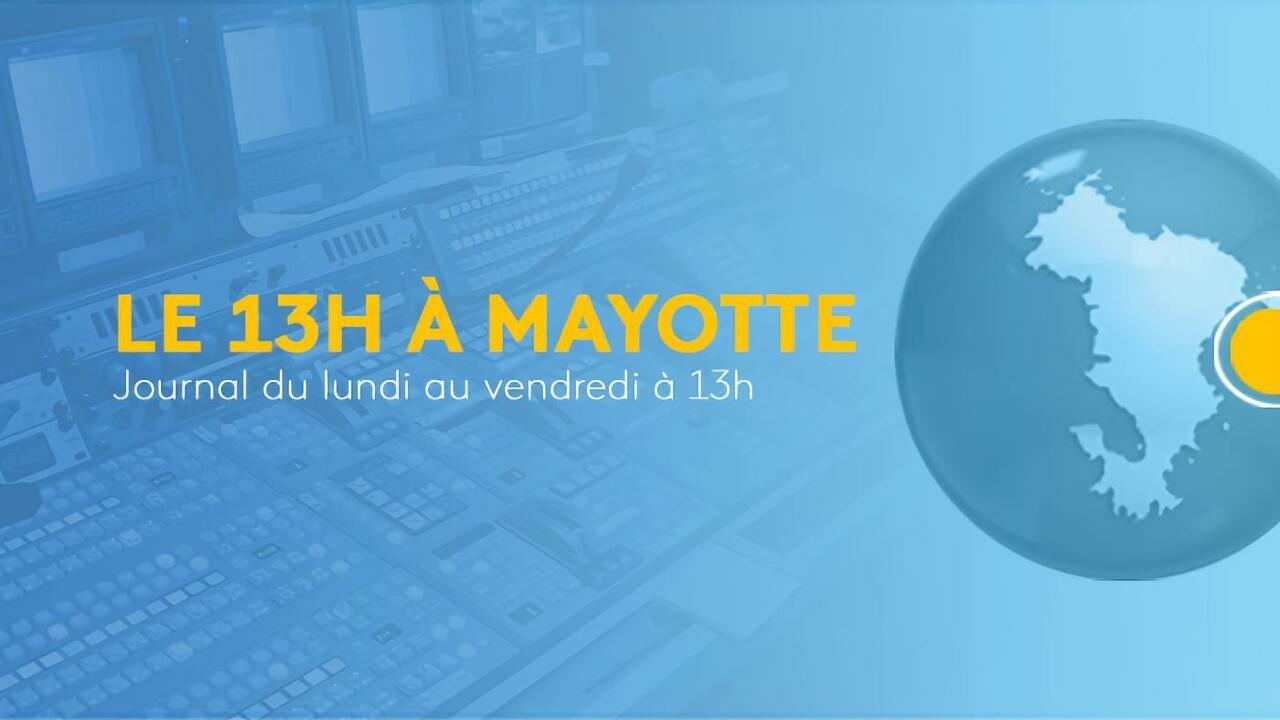 Le 13h à Mayotte