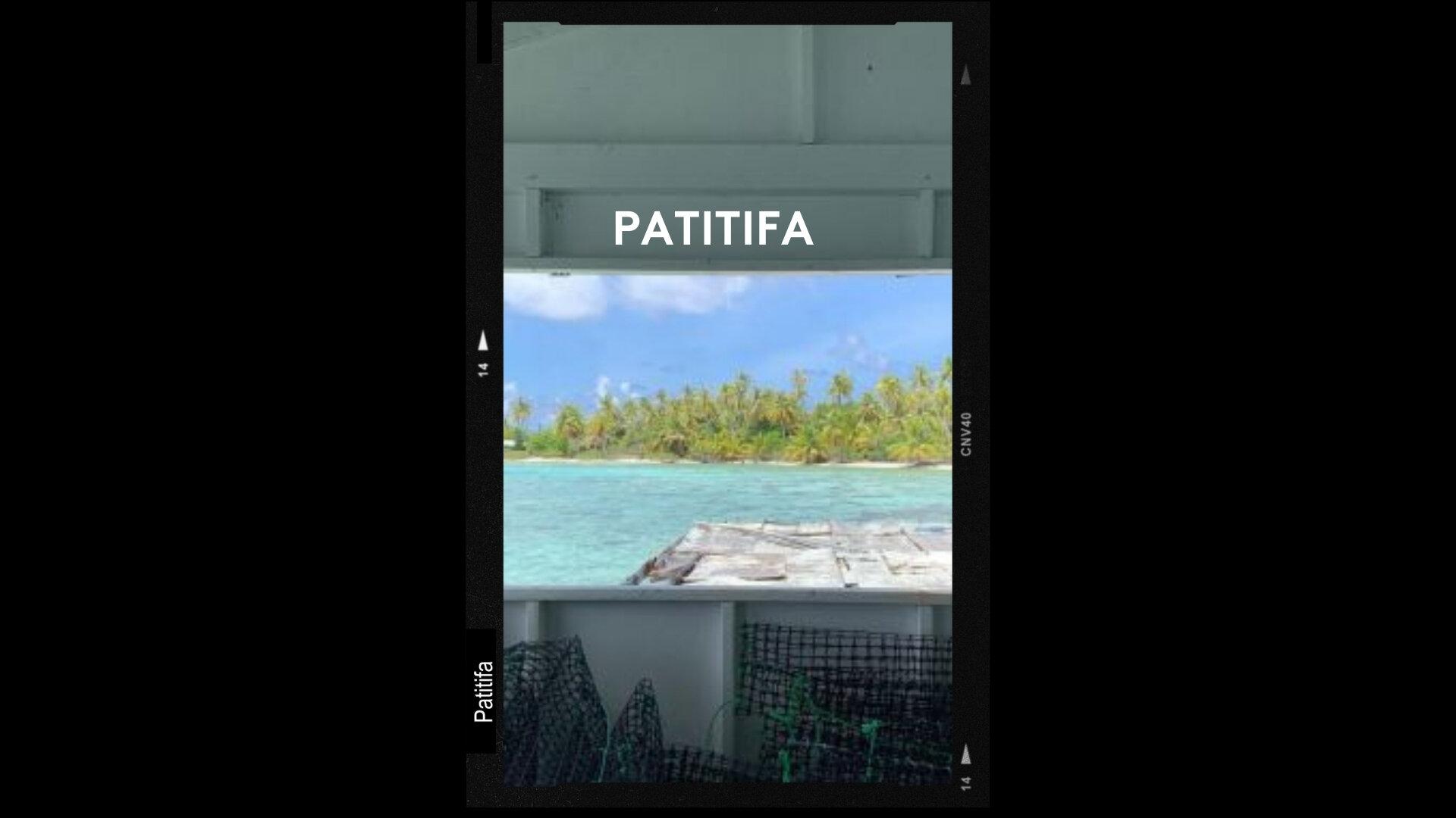Patitifa : Des volcans aux lagons