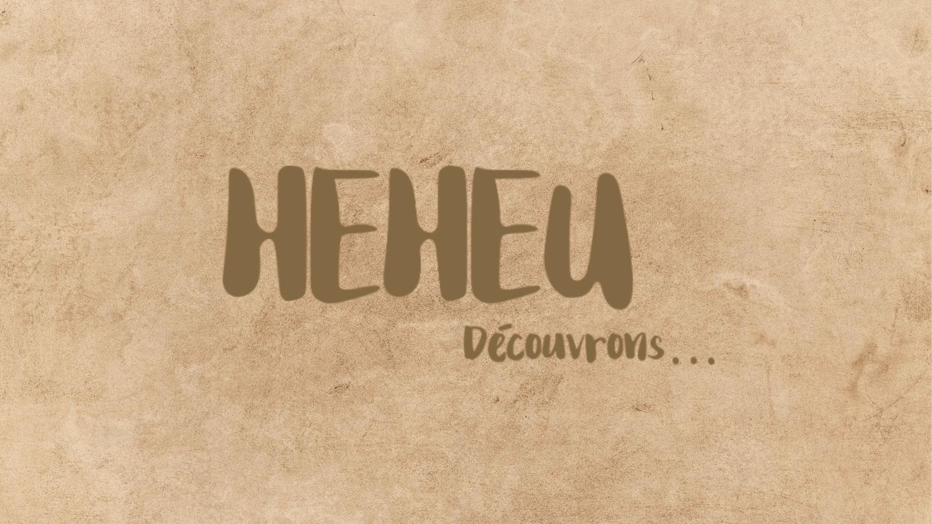 Heheu - La tradition du tere