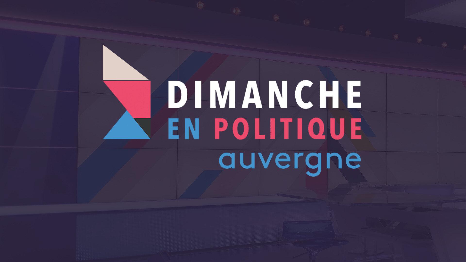 Dimanche en politique - Auvergne