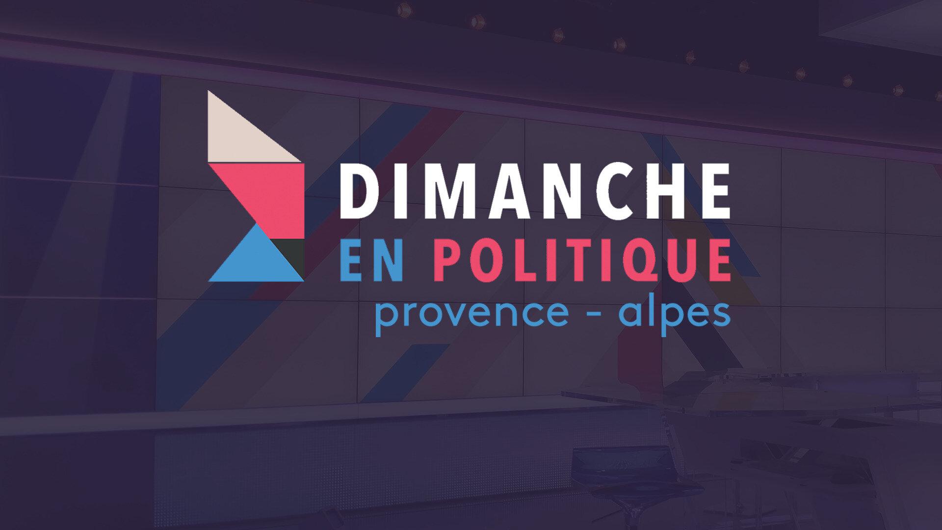 Dimanche en politique - Provence-Alpes