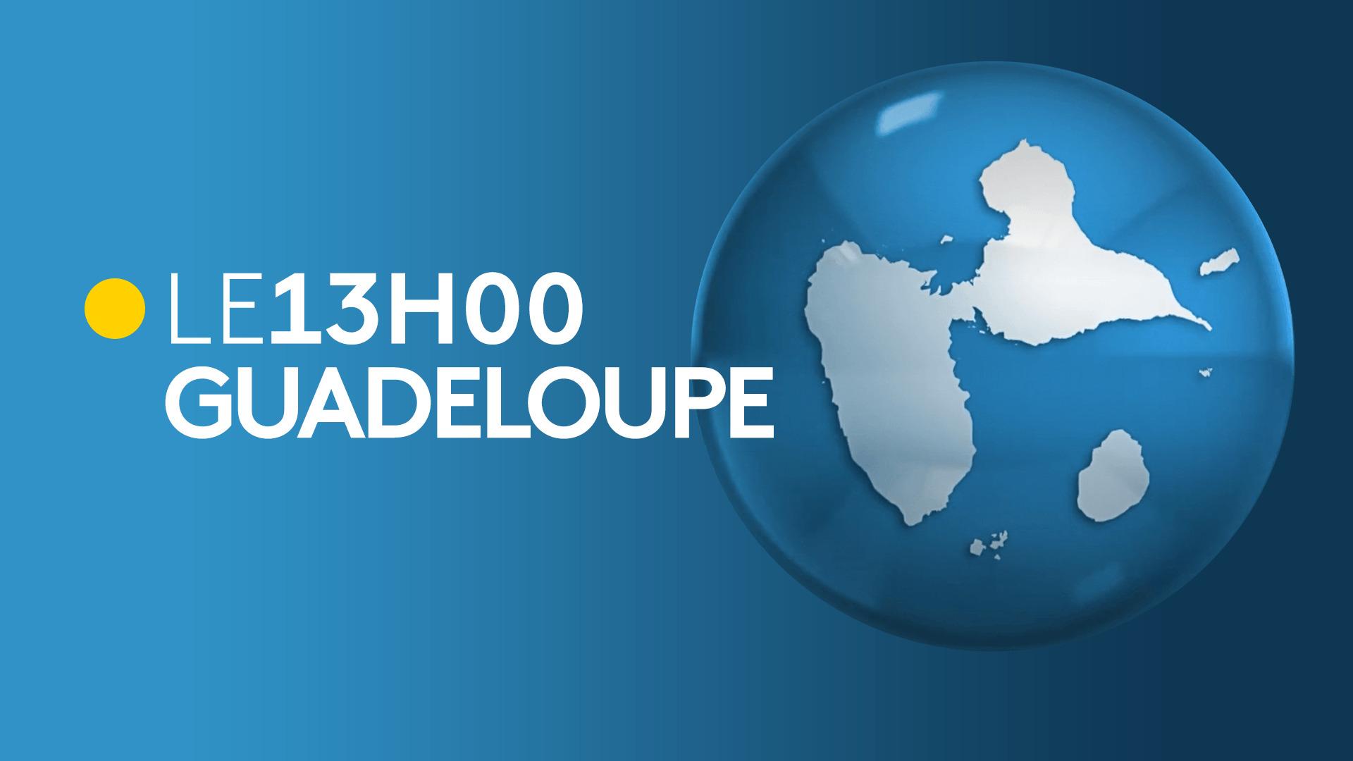13H en Guadeloupe : Édition du 15/01/2021
