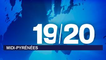 JT 19-20 Midi-Pyrénées