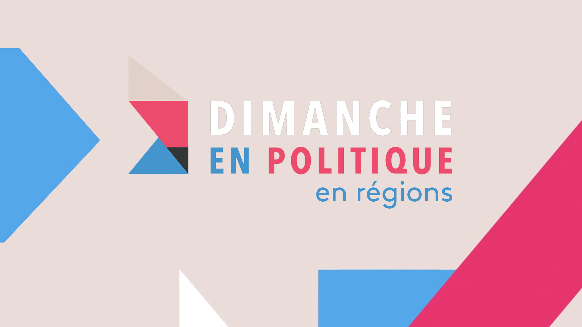Dimanche en politique en régions