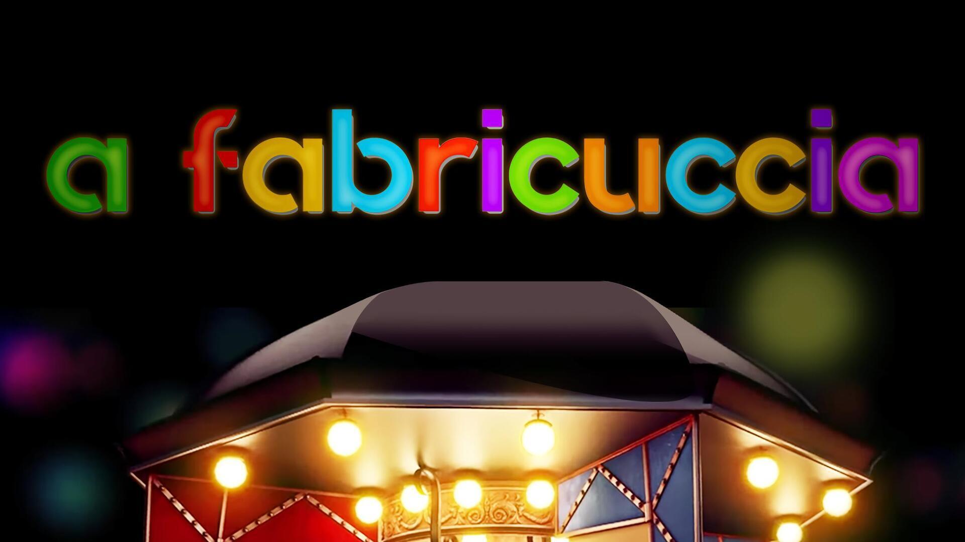 """A fabricuccia : U megliu di """"A Fabricuccia"""""""